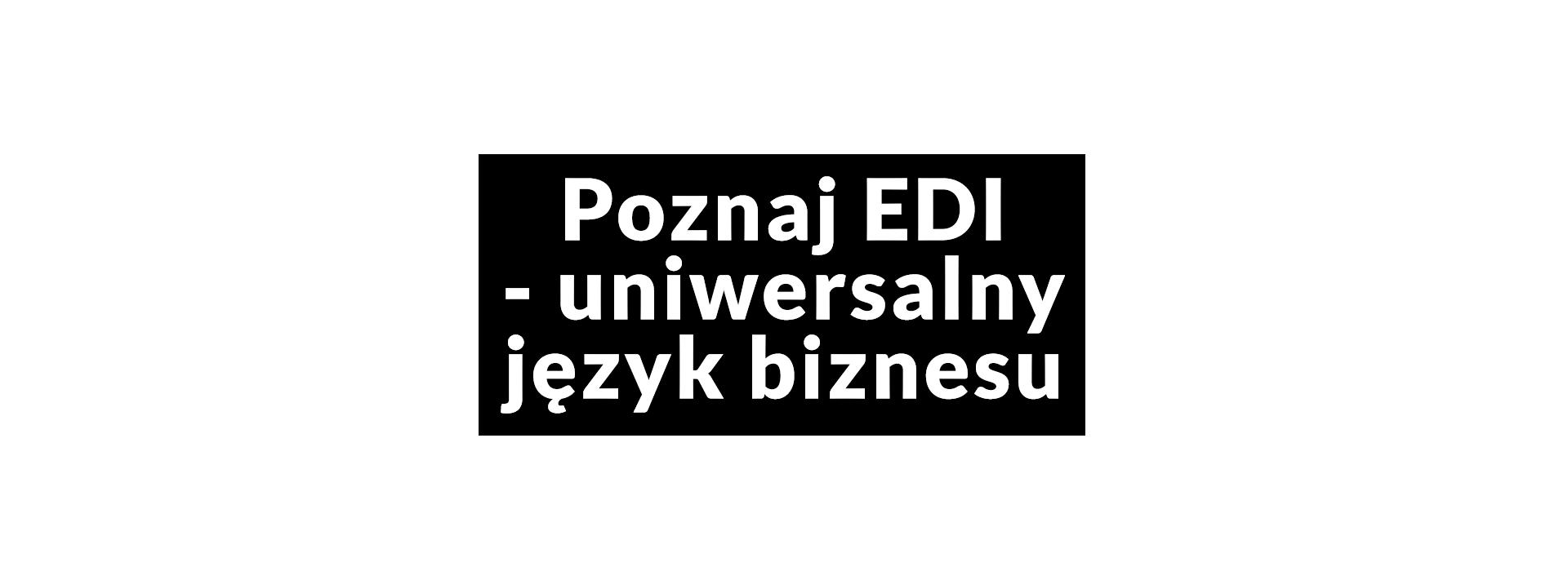 Poznaj EDI
